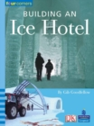Image for Building an ice hotel