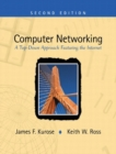 Image for Computer Networking:A Top-Down Approach Featuring the Internet PIE with                                                                     Developing Distributed and E-Commerce Applications + CD