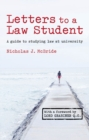 Image for Letters to a law student  : a guide to studying law at university
