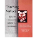 Image for Teaching Virtues : Building Character across the Curriculum