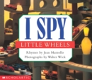 Image for I Spy Little Wheels