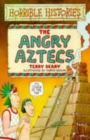 Image for The angry Aztecs
