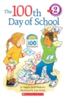 Image for Scholastic Reader Level 2: The 100th Day of School