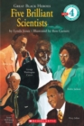 Image for Great Black Heroes: Five Brilliant Scientists (Scholastic Reader, Level 4) : Five Brilliant Scientists (level 4)