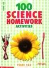 Image for 100 science homework activities  : years 1 & 2, Scottish primary 1-3 : Years 1 & 2