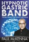 Image for The hypnotic gastric band  : edited by Hugh Willbourn