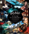 Image for Harry Potter Film Wizardry (Revised and expanded)