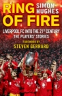Image for Ring of fire  : Liverpool into the 21st century
