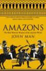 Image for Amazons  : the real warrior women of the ancient world