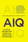 Image for AIQ  : how artificial intelligence works and how we can harness its power for a better world