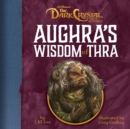Image for Aughra's Wisdom of Thra