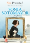 Image for She Persisted: Sonia Sotomayor