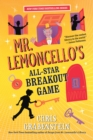 Image for Mr. Lemoncello's All-Star Breakout Game