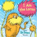 Image for I Am the Lorax