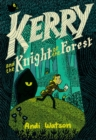 Image for Kerry and the knight of the forest
