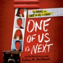 Image for One of Us Is Next : The Sequel to One of Us Is Lying