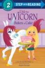 Image for Uni the Unicorn Bakes a Cake