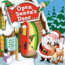 Image for Open Santa's Door : A Christmas Lift-the-Flap Book