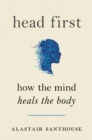 Image for It's All in Your Head: How the Mind Heals the Body