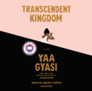 Image for Transcendent Kingdom : A novel