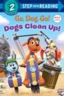 Image for Dogs Clean Up! (Netflix: Go, Dog. Go!)
