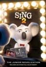 Image for Illumination's Sing 2: The Junior Novelization