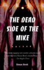 Image for The Dead Side of the Mike