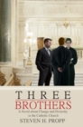 Image for Three Brothers: A Novel About Change and Diversity in the Catholic Church