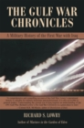 Image for Gulf War Chronicles: A Military History of the First War with Iraq
