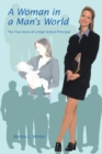 Image for Woman in a Man'S World: The True Story of a High School Principal