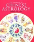 Image for The secrets of Chinese astrology