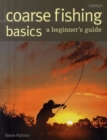 Image for Coarse fishing basics  : a beginner's guide