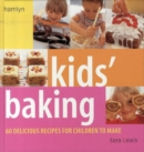 Image for Kids' baking  : 60 delicious recipes for children to make