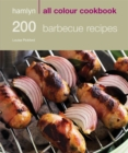 Image for 200 barbecue recipes