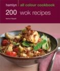 Image for 200 wok recipes