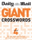 """Image for The Daily Mail: Giant Crosswords 4 : 100 Two-speed Puzzles from the """"Daily Mail's"""" Saturday Edition"""