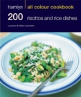 Image for 200 risottos and rice dishes
