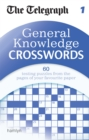 Image for The Telegraph: General Knowledge Crosswords 1