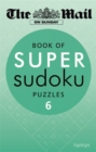 Image for The Mail on Sunday: Book of Super Sudoku Puzzles 6