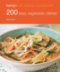 Image for 200 easy vegetarian dishes
