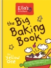 Image for Ella's Kitchen: The Big Baking Book