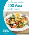 Image for 200 fast pasta dishes