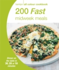 Image for 200 fast midweek meals