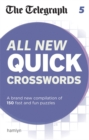 Image for The Telegraph All New Quick Crosswords 5