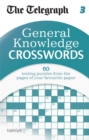 Image for The Telegraph: General Knowledge Crosswords 3