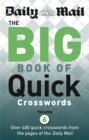 Image for Daily Mail Big Book of Quick Crosswords Volume 6