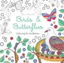 Image for Birds & Butterflies : Colouring for mindfulness