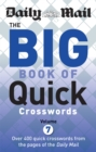 Image for Daily Mail Big Book of Quick Crosswords Volume 7
