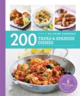 Image for 200 Tapas & Spanish Dishes : Hamlyn All Colour Cookbook