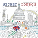 Image for Secret London : colouring for mindfulness